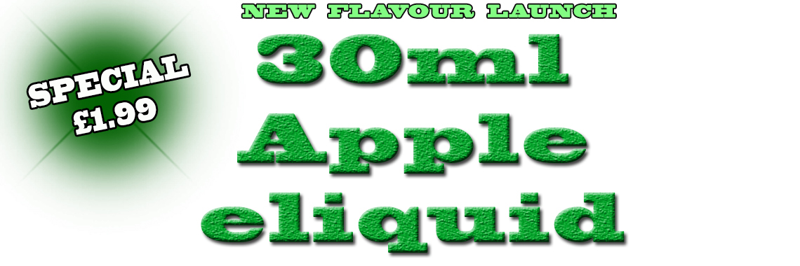 NEW FLAVOUR APPLE ELIQUID OFFER